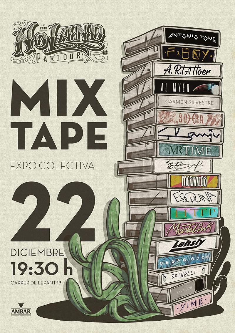Mixtape Exposición Colectiva En No Land Tattoo Parlour No Land